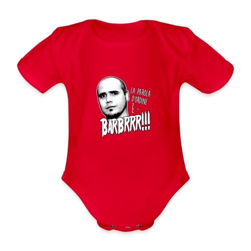 Barbrrr grafica copia - Body ecologico per neonato a manica corta