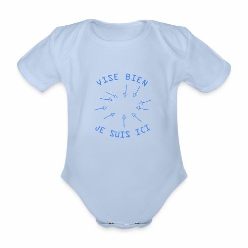 Vise Bien je Suis ICI ! - Body Bébé bio manches courtes