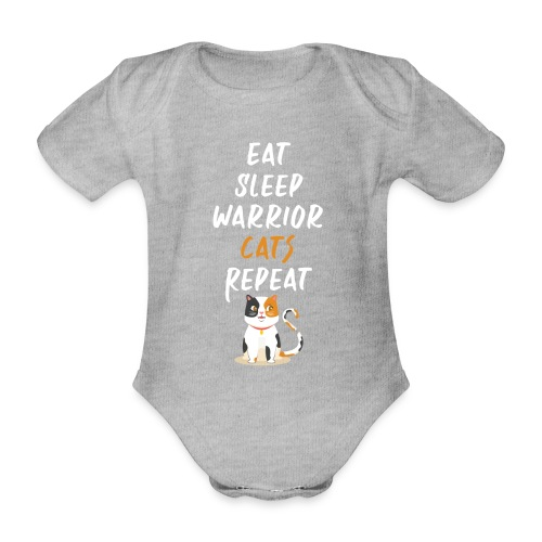 Eat sleep warrior cats repeat - Body Bébé bio manches courtes