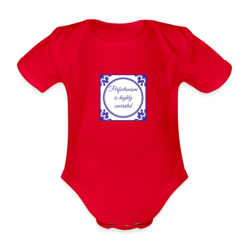 perfectionism is overrated - Baby bio-rompertje met korte mouwen