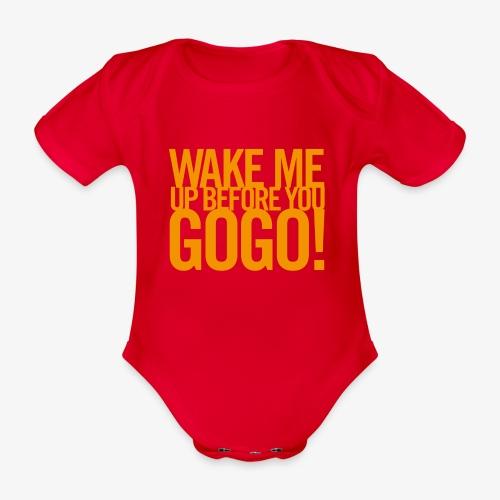 Wake Me Up Before You GoGo 1 - Ekologisk kortärmad babybody