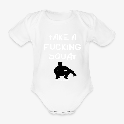 ''Take a squat'' Women's hoodie - Organic Short-sleeved Baby Bodysuit