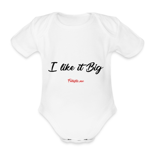 I like it Big by Fatastic.me - Organic Short-sleeved Baby Bodysuit