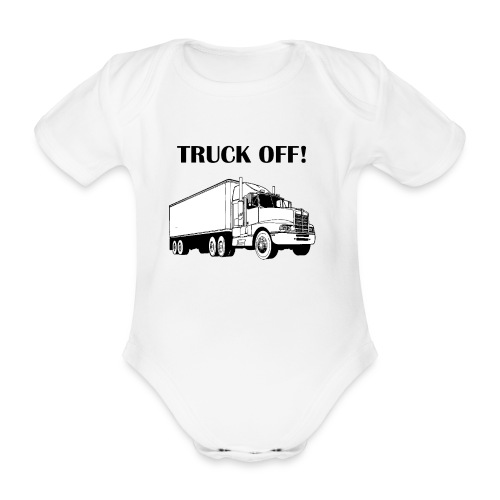 Truck off! - Organic Short-sleeved Baby Bodysuit
