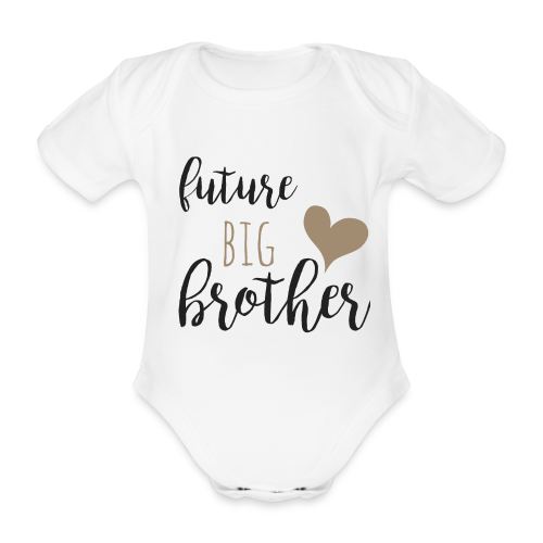 future big brother - Baby Bio-Kurzarm-Body