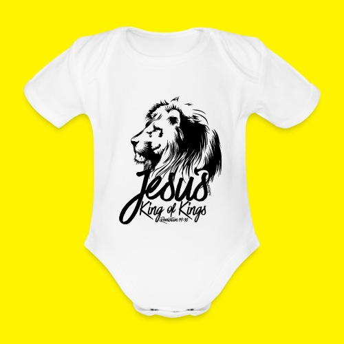 JESUS - KING OF KINGS - Revelations 19:16 - LION - Organic Short-sleeved Baby Bodysuit