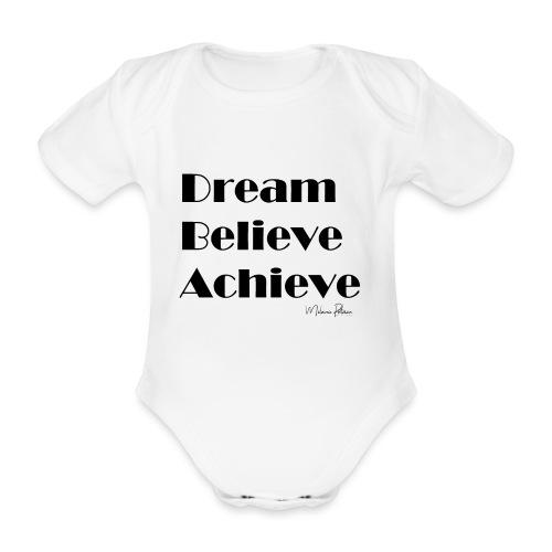 DREAM BELIEVE ACHIEVE - Body Bébé bio manches courtes