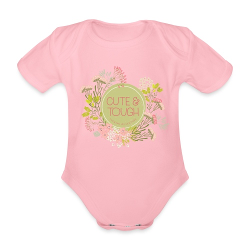 Cute and tough - green - Organic Short-sleeved Baby Bodysuit