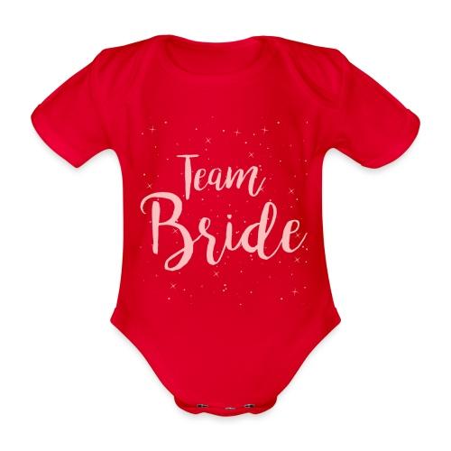 Team Bride - Baby Bio-Kurzarm-Body