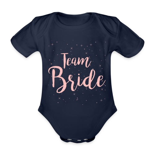 Team Bride - Baby Bio-Kurzarm-Body