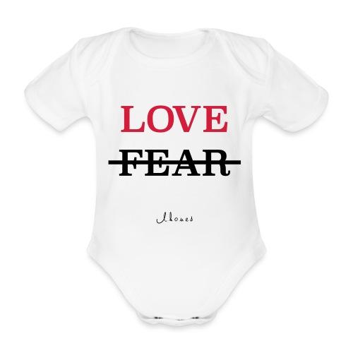 LOVE NOT FEAR - Organic Short-sleeved Baby Bodysuit