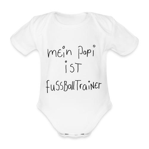 Mein Papi ist Fussballtrainer - Baby Bio-Kurzarm-Body