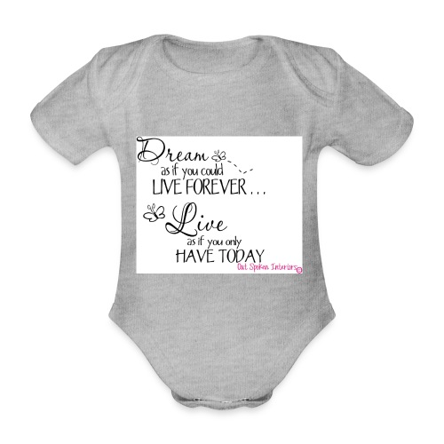 Dream as if you could live forever - Organic Short-sleeved Baby Bodysuit