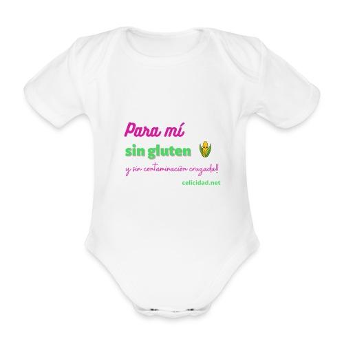 Para mí sin gluten y sin contaminación cruzada! - Body orgánico de manga corta para bebé