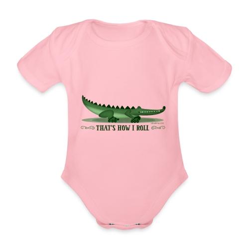 That s How I Roll - Organic Short-sleeved Baby Bodysuit