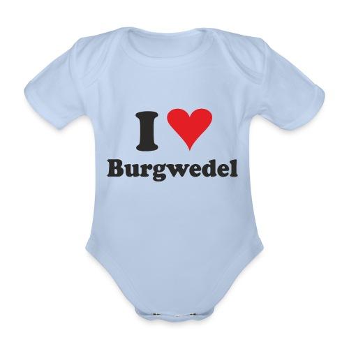 I Love Burgwedel - Baby Bio-Kurzarm-Body