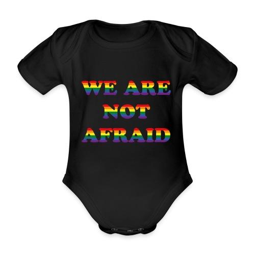 We are not afraid - Organic Short-sleeved Baby Bodysuit