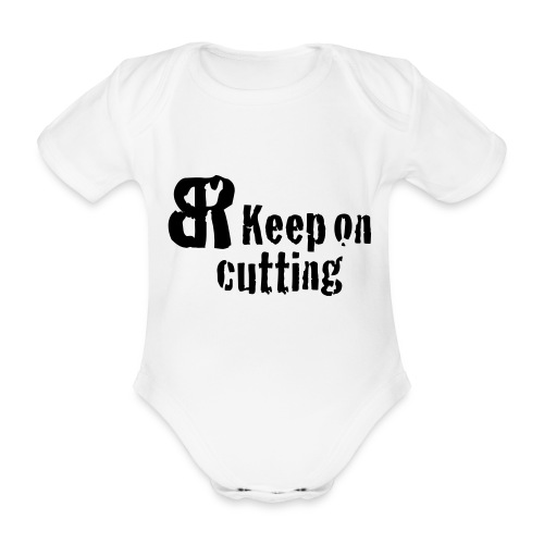 keep on cutting 1 - Baby Bio-Kurzarm-Body
