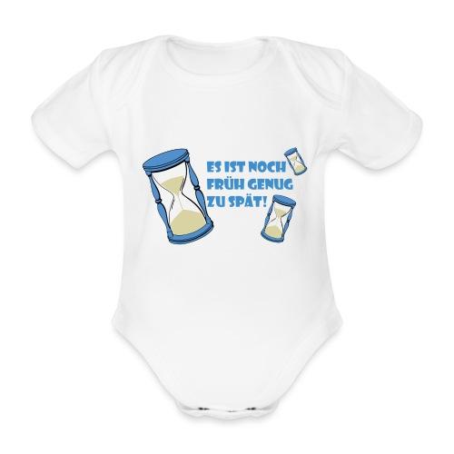 LEBE - bevor Dir die Zeit davon rennt - LEBE! - Baby Bio-Kurzarm-Body