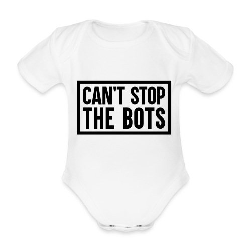 Can't Stop The Bots Premium Tote Bag - Organic Short-sleeved Baby Bodysuit