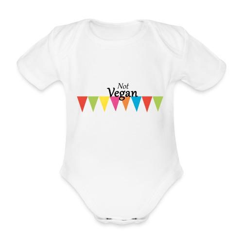 Not Vegan - Organic Short-sleeved Baby Bodysuit