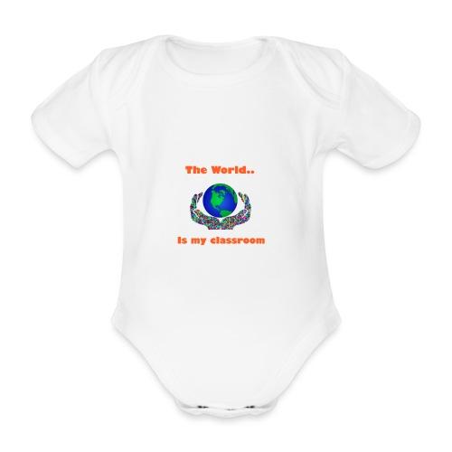 The world is my classroom - Organic Short-sleeved Baby Bodysuit