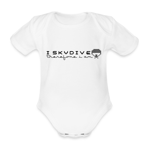 i_skydive_therefore_i_am - Organic Short-sleeved Baby Bodysuit