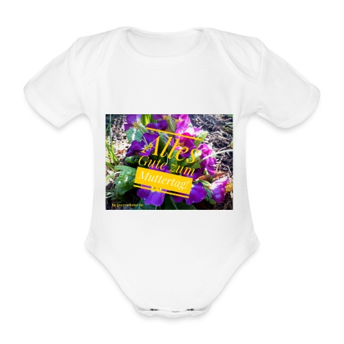 Mutter Tag - Baby Bio-Kurzarm-Body