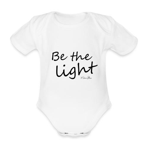 Be the light - Body Bébé bio manches courtes