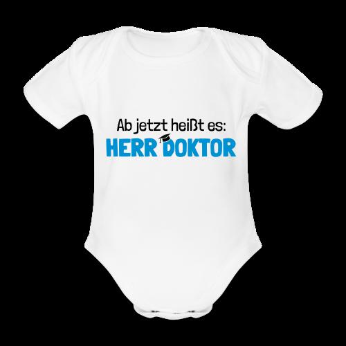 Lustiger Spruch Herr Doktor, Geschenk Doktorarbeit - Baby Bio-Kurzarm-Body