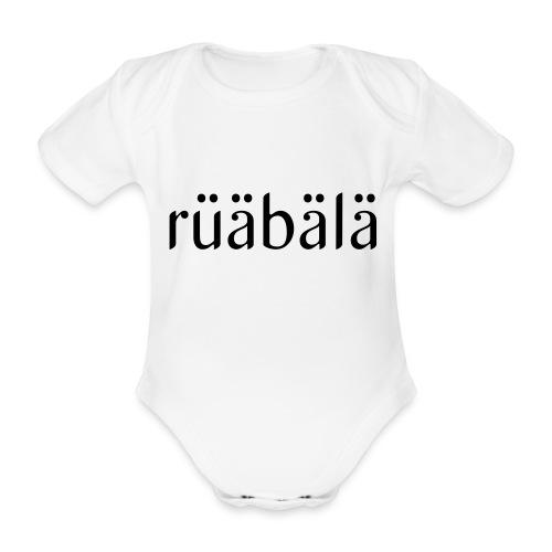 rüäbäla - Baby Bio-Kurzarm-Body