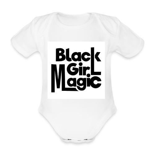 Black Girl Magic 2 Black Text - Organic Short-sleeved Baby Bodysuit