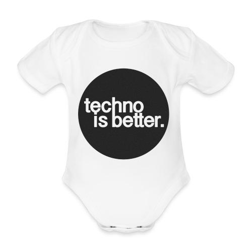 techno is better. - Ekologiczne body niemowlęce z krótkim rękawem