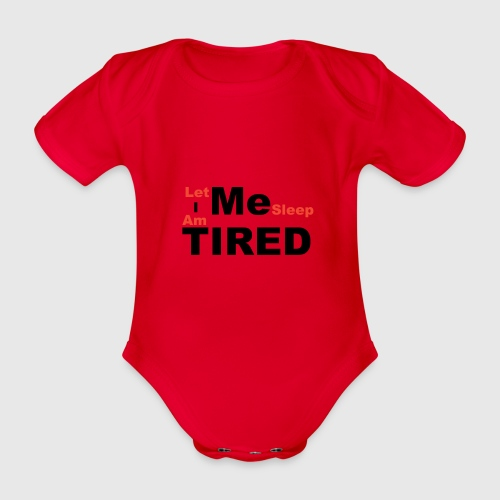 Let Me Sleep. - Baby bio-rompertje met korte mouwen