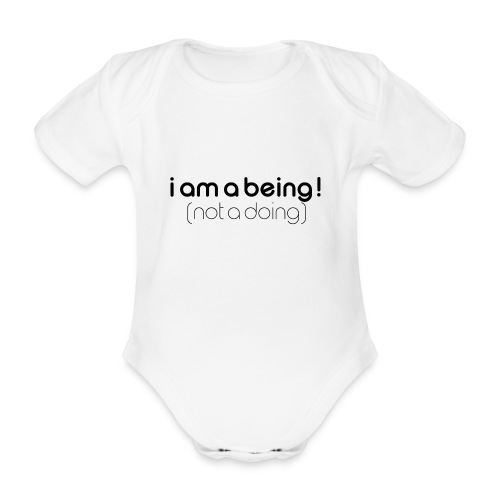 i am a being black - Organic Short-sleeved Baby Bodysuit