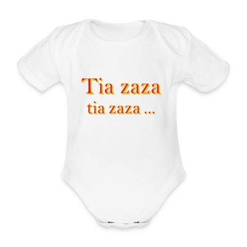 Tia zaza - Body bébé bio manches courtes