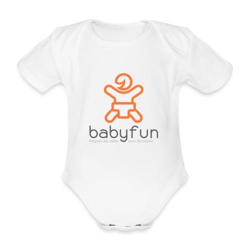 Babyfun - fringues décalées pour les bébés - Body Bébé bio manches courtes