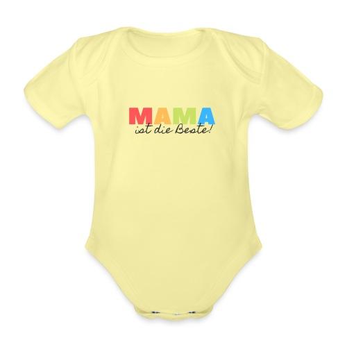 Mama ist die Beste - Geschenkidee zum Muttertag - Baby Bio-Kurzarm-Body