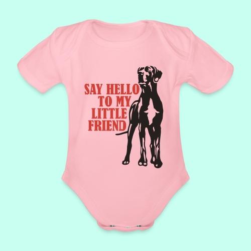 Say Hello To My Little Friend - Baby Bio-Kurzarm-Body