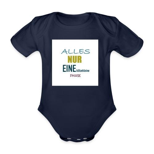 Mutti-Mutmacher: ALLES NUR EINE klitzekleine PHASE - Baby Bio-Kurzarm-Body