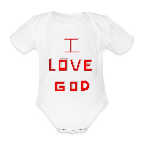 I LOVE GOD - Body orgánico de maga corta para bebé