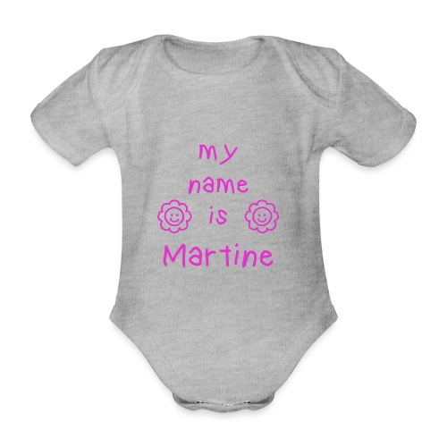 MARTINE MY NAME IS - Body Bébé bio manches courtes
