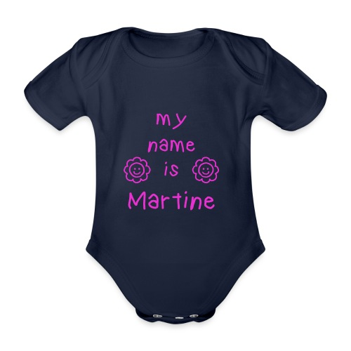 MARTINE MY NAME IS - Body Bébé bio manches courtes