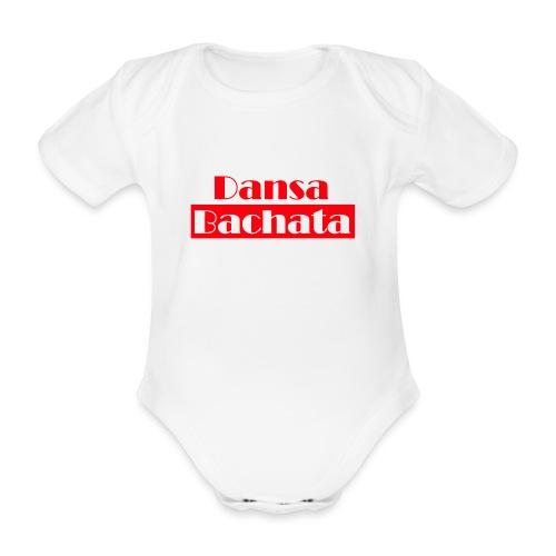 dansa bachata 2 - Ekologisk kortärmad babybody