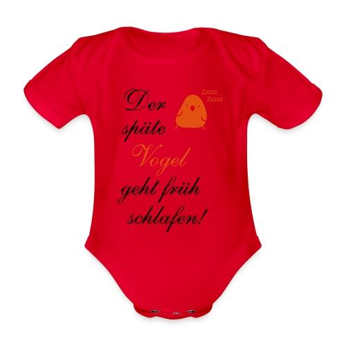 Der späte Vogel geht früh schlafen - Spruch Comic - Baby Bio-Kurzarm-Body