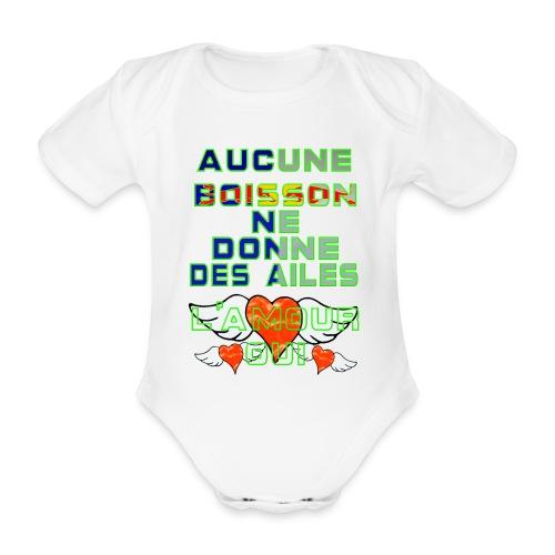 Aucune Boisson Ne Donne Des Ailes - Body Bébé bio manches courtes