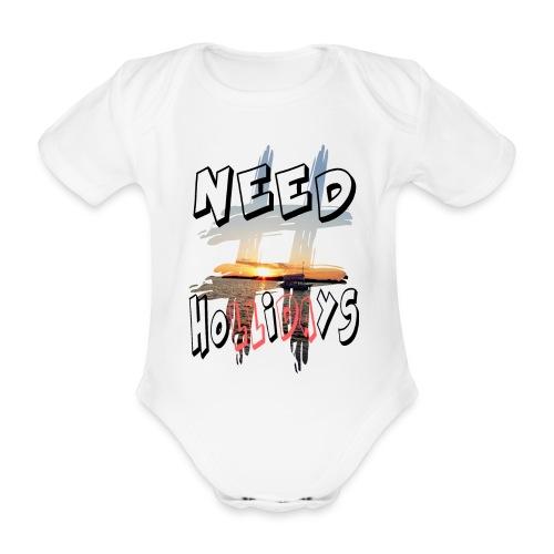 H-Tag Need Hollidays - Body Bébé bio manches courtes