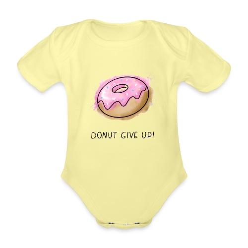 Fruit Puns n°1 Donut give up - Baby Bio-Kurzarm-Body