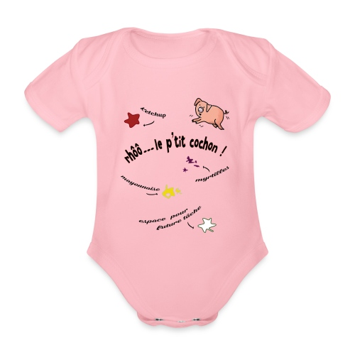 Rhoo le ptit cochon ! (version pour fond blanc) - Body Bébé bio manches courtes