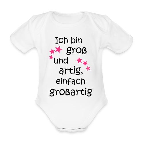 Ich bin gross und artig = großartig pink - Baby Bio-Kurzarm-Body
